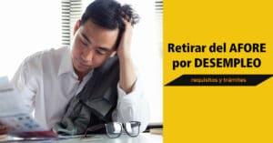 retirar del afore por desempleo